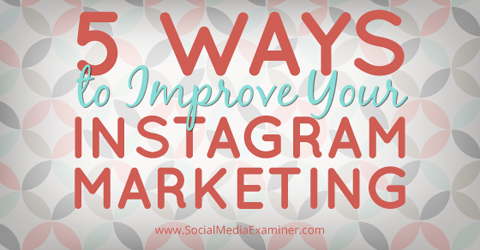 jh-improve-instagram-marketing-480